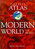 Cassell Atlas of the Modern World, 1914 - Present (0304350508) by John Haywood