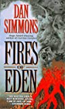 Fires of Eden (0061056146) by Simmons, Dan