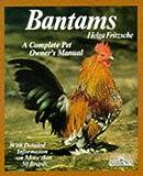 Bantams (Complete Pet Owner's Manuals)