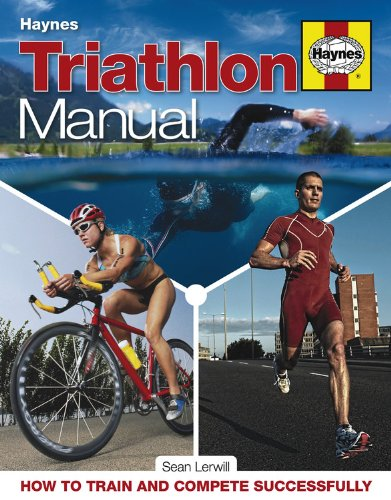 Triathlon Manual: How to Train and Compete Successfully, by Sean Lerwill