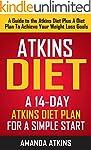ATKINS: Atkins Diet - A 14-Day Atkins...