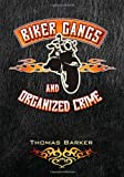 Biker Gangs and Organized Crime
