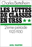Luttes de classes en URSS t.2 (2020046156) by Charles Bettelheim
