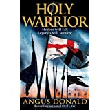 Holy Warrior (Outlaw Chronicles)by Angus Donald