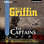 The Captains: The Brotherhood of War Series, Book 2 | [W. E. B. Griffin]