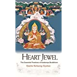 Heart Jewel: The Essential Practices of Kadampa Buddhismby Geshe Kelsang Gyatso
