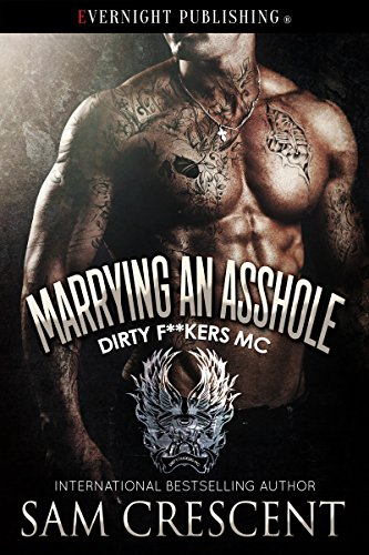 marrying-an-asshole-dirty-fkers-mc-book-3