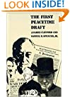 The First Peacetime Draft (Modern War Studies)