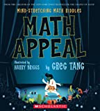 Math Appeal: Mind-Stretching Math Riddles (0439210453) by Tang, Greg