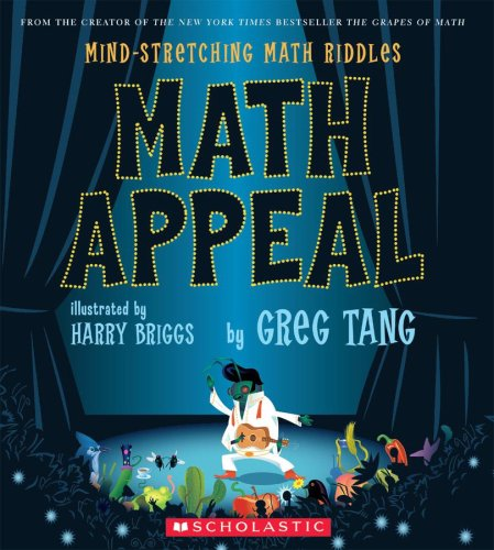 Math Appeal : Mind-Stretching Math Riddles, GREG TANG, HARRY BRIGGS