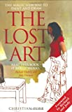 The Lost Art: The Magic New Way to Paint And Draw