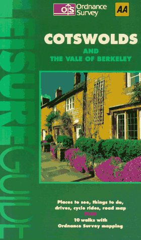 Cotswolds and the Vale of Berkeley (AA Ordnance Survey Leisure Guide), Christopher Knowles
