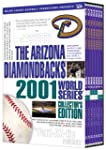 The Arizona Diamondbacks: 2001 World...