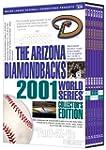 The Arizona Diamondbacks: 2001 World...