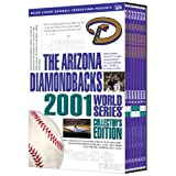 The Arizona Diamondbacks 2001 World Series Collector's Edition