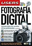 Fotografia Digital a Todo Color: Manuales Users, en Español / Spanish (Spanish Edition)