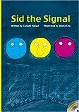 Sid the Signal