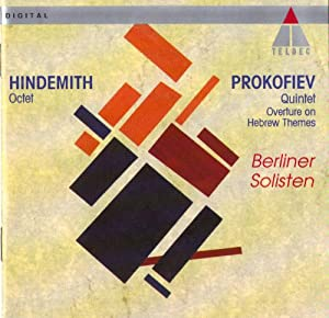 Prokofiev: Overture on Hebrew Themes, Quintet / Hindemith: Octet