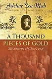 One Written Word Is Worth a Thousand Pieces of Gold =: [Yi Zi Qian Jin] (0007124511) by Mah, Adeline Yen