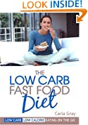 The Low Carb Fast Food Diet