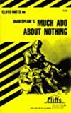 CliffsNotes on Shakespeare's Much Ado About Nothing (0822000601) by Denis M. Calandra