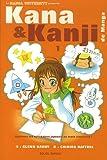 echange, troc Glenn Kardy, Chihiro Hattori - Kana et Kanji de Manga, Tome 1 : Kana de manga : Apprenez les sillabaires japonais en toute simplicité !