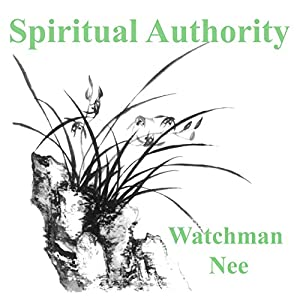 Spiritual Authority Audiobook
