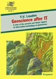 img - for Geoscience After IT: A View of the Present and Future Impact of Information Technology on Geoscience book / textbook / text book