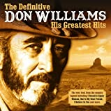 The Definitive Don Williams Don Williams