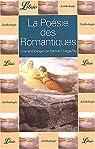 La poésie des romantiques par Vargaftig