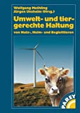 Umwelt- und tiergerechte Haltung von Nutz-, Heim- und Begleittieren