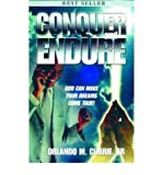 img - for [ [ [ Conquer and Endure [ CONQUER AND ENDURE ] By Currie, Orlando M ( Author )Jul-22-2004 Paperback book / textbook / text book