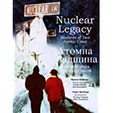 Nuclear Legacy: Students of Two Atomic Cities