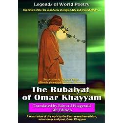 The Rubaiyat of Omar Khayyam - Translated by Edward Fitzgerald (5th Edition)