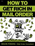 How to Get Rich in Mail Order