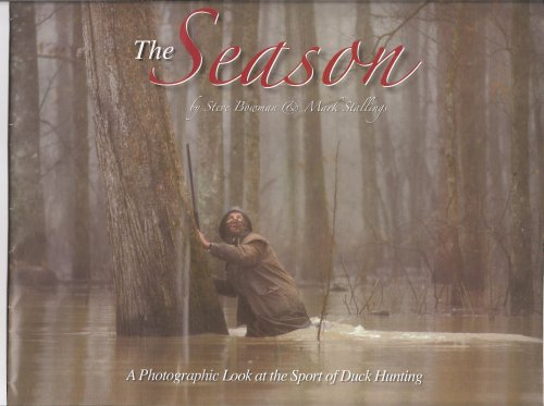 The Season A Photographic Look at the Sport of Duck Hunting