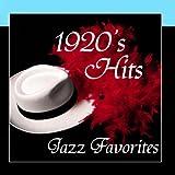 Jazz Favorite Hits - 1920s Music