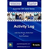 Activity Log (Essential Cognitive Behavioural Therapy (CBT) Skills Series DVD)by Robin Hart