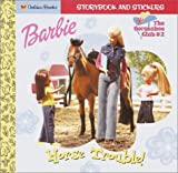 Barbie: Horse Trouble! (Look-Look)