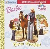 Barbie: Horse Trouble! (Look-Look)