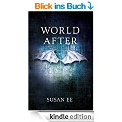 World After (Penryn and the End of Days Book Two) (English Edition)