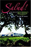 Search : Salud! The Rise of Santa Barbara's Wine Industry