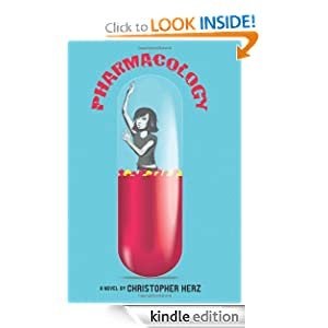 Kindle Daily Deal: Pharmacology, by Christopher Herz. Publisher: AmazonEncore (December 6, 2011)