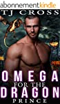 Omega For The Dragon Prince (M/M Gay...