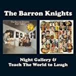 Night Gallery/Teach The World To Laugh