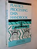 img - for Plastics processing data handbook book / textbook / text book