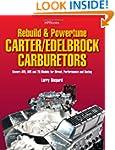 Rebuild & Powetune Carter/Edelbrock C...