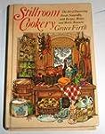 Stillroom Cookery: The Art of Preserv...