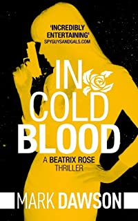 In Cold Blood by Mark Dawson ebook deal