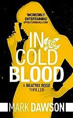 In Cold Blood (Beatrix Rose Book 1)